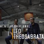 Leo Theosabrata, Memulai Dari Awal
