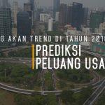 Prediksi Peluang Usaha yang Akan Trend di Tahun 2018
