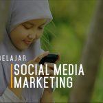 Belajar Social Media Marketing