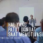 Two factor theory | Hal yang patut diingat saat memotivasi
