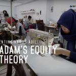 Yang Penting Harus Adil! | Adam's Equity Theory