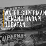 Wafer Superman Menang Hadapi Gugatan DC Comics