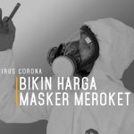 Virus Corona Bikin Harga Masker Meroket