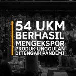 54 UKM Berhasil Mengekspor Produk Unggulan Di Tengah Pandemi