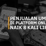 Penjualan UMKM Di Platform Online Naik 8 Kali Lipat